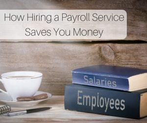 PER How Hiring a Payroll Service Saves You Money MAR