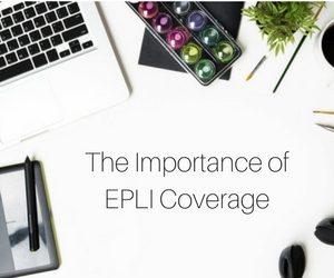 PER The Importance of EPLI Coverage